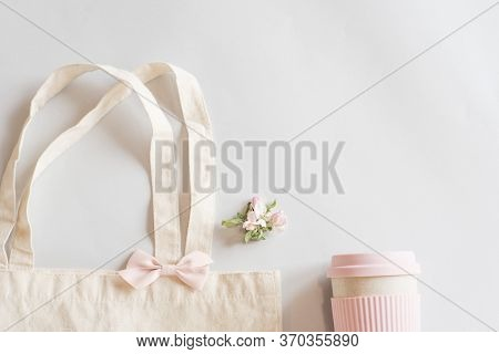 Zero Waste Shopping Concept - Cotton Bag With Pink Bow, Pink Reusable Cup For Tea Coffe