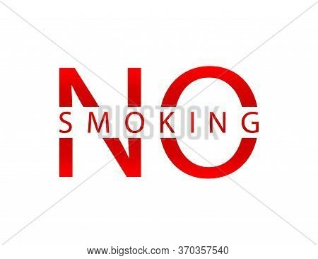 No Smoking Sign. Forbidden Icon. Motivation Text To Stop Using Cigarette. Stop Warning Picogram. Do