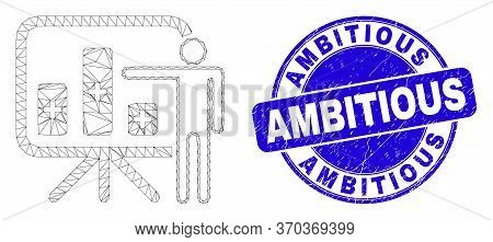 Web Mesh Bar Chart Presentation Icon And Ambitious Seal Stamp. Blue Vector Round Distress Seal Stamp