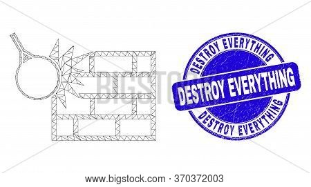 Web Mesh Crush The Wall Icon And Destroy Everything Stamp. Blue Vector Rounded Textured Stamp With D
