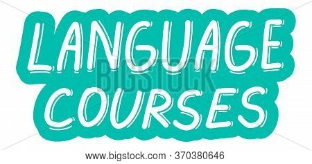 Language Courses. Training, Learn, Courses, Education Concept. Logo, Badge, Poster, Banner Template.