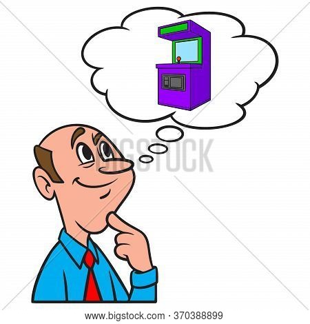 Thinking About An Arcade Machine - A Cartoon Illustration Of A Man Thinking About An Arcade Machine.