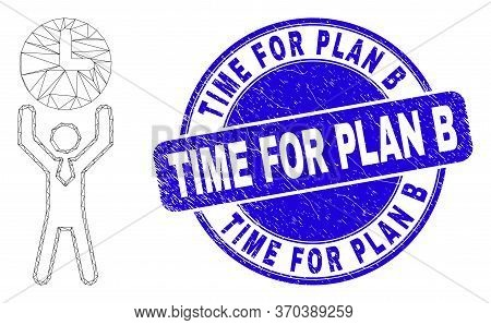 Web Carcass Time Manager Icon And Time For Plan B Seal Stamp. Blue Vector Rounded Distress Seal Stam