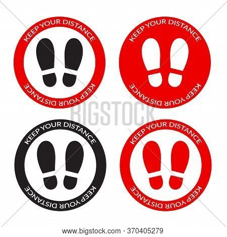 Keep Your Distance Footprint Sign Sticker In Round Red Frame For Supermarket Or Shop. Social Distanc