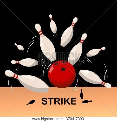 Red Bowling Ball Breaks White Skittles On A Dark Background. Strike. Bowling Club Poster Design.