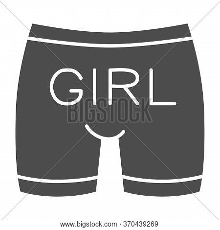 Gay Underpants Solid Icon, Lgbt Cloth Concept, Man Underwear With Text Girl Sign On White Background