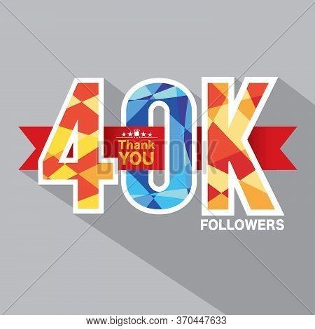 40k Followers Banner For Celebrating Followers Social Media Networks Vector Illustration. Eps 10
