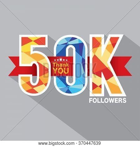 50k Followers Banner For Celebrating Followers Social Media Networks Vector Illustration. Eps 10