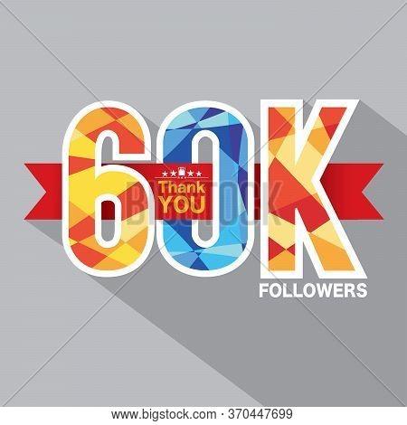 60k Followers Banner For Celebrating Followers Social Media Networks Vector Illustration. Eps 10