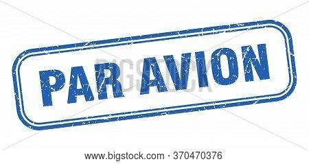 Par Avion Stamp. Par Avion Square Grunge Blue Sign