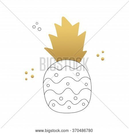 Cute Vector Illustration Of A Pineapple. Black Outline And Color Stain. Quirky Illustration For Prin