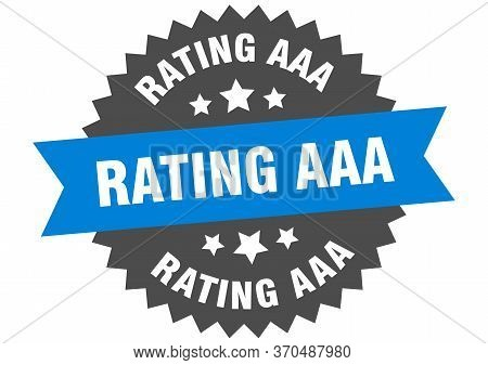 Rating Aaa Sign. Rating Aaa Circular Band Label. Round Rating Aaa Sticker