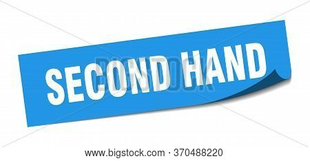 Second Hand Sticker. Second Hand Square Sign. Second Hand. Peeler