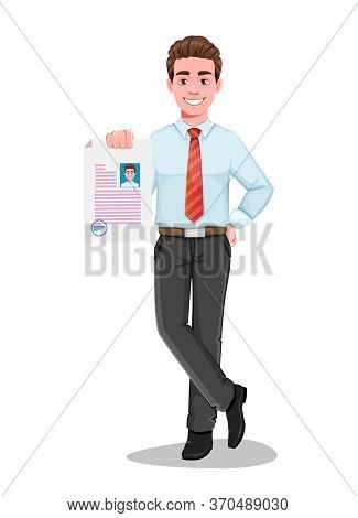 Successful Business Man Holding Resume. Handsome Businessman In Business Clothes. Cheerful Cartoon C
