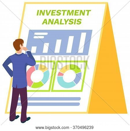 Businessman Looking At Investment Analysis Stats Vector, Isolated Character Analyzing Information On