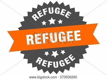 Refugee Sign. Refugee Circular Band Label. Round Refugee Sticker