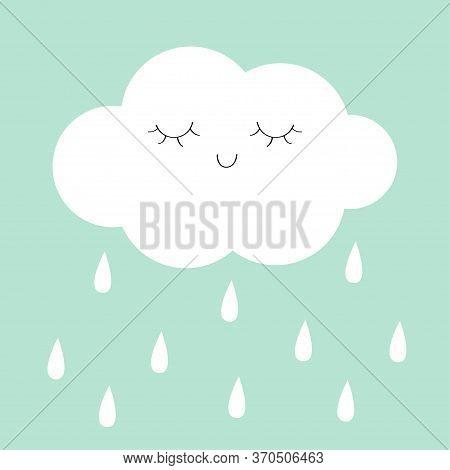 White Cloud Rain Drop Icon. Smiling Sleeping Face. Fluffy Clouds. Cute Cartoon Kawaii Cloudscape. Lo
