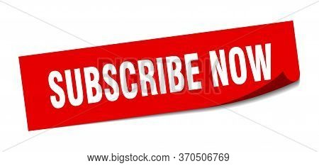 Subscribe Now Sticker. Subscribe Now Square Isolated Sign. Subscribe Now