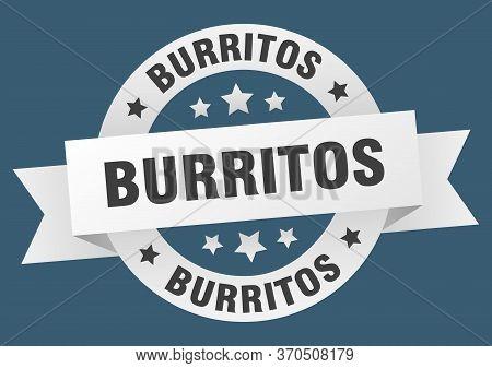 Burritos Ribbon. Burritos Round White Sign. Burritos