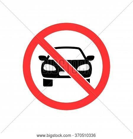 No Vehicles Allowed Icon, Sign, Symbol. Vector Illustration