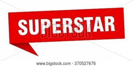 Superstar Speech Bubble. Superstar Sign. Superstar Banner