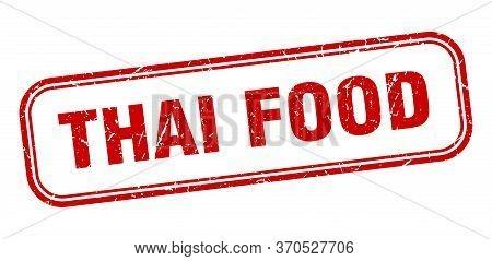 Thai Food Stamp. Thai Food Square Grunge Red Sign