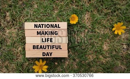 National Celebration Concept - National Making Life Beautiful Day Text On Wooden Blocks In Vintage B