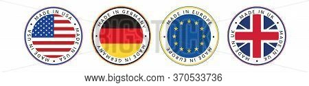 Made In. Set Of Made In Usa, Germany, Europe And Uk In National Colors.
