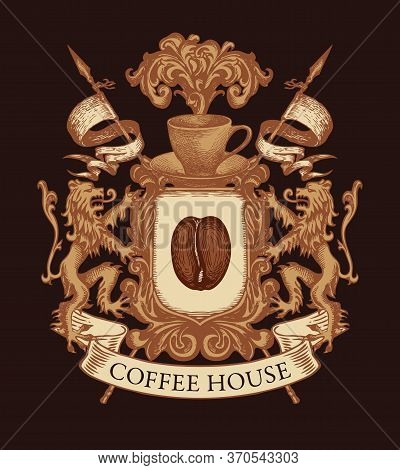 Coat Arms For Coffee House In Vintage Style. Vector Emblem Or Banner On The Theme Of Coffee In Form