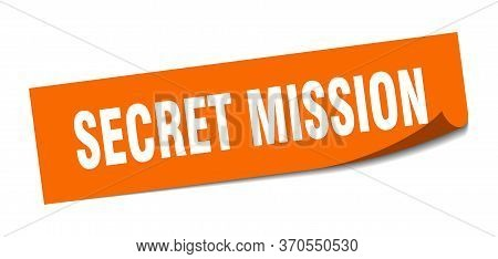Secret Mission Sticker. Secret Mission Square Sign. Secret Mission. Peeler