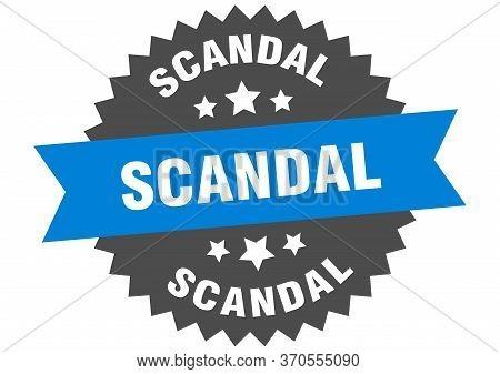 Scandal Sign. Scandal Circular Band Label. Round Scandal Sticker