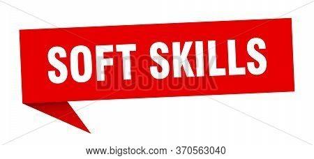 Soft Skills Speech Bubble. Soft Skills Ribbon Sign. Soft Skills Banner