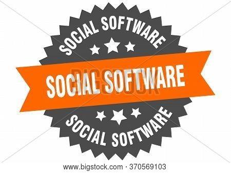 Social Software Sign. Social Software Circular Band Label. Round Social Software Sticker