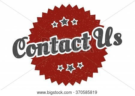 Contact Us Sign. Contact Us Round Vintage Retro Label. Contact Us