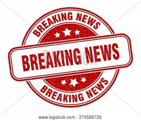 Breaking News Stamp. Breaking News Round Grunge Sign. Label