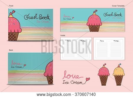 Guest Book Cover And Inside Page Ice Cream Sweets Desserts Themes Vector Illustration, Cute Guest Bo