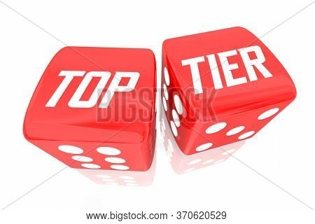 Top Tier Dice Rolling Best Winning Choice Level 3d Illustration