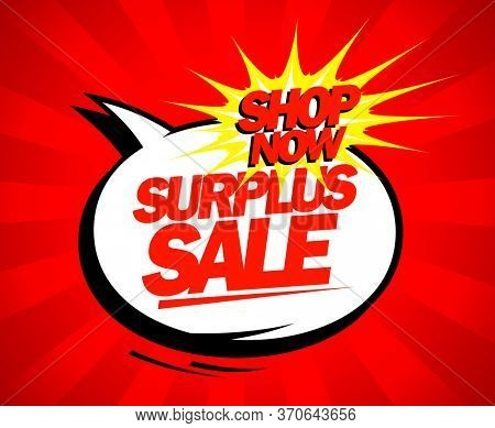 Surplus sale banner design, comic style with rays and speech bubble, rasterized version