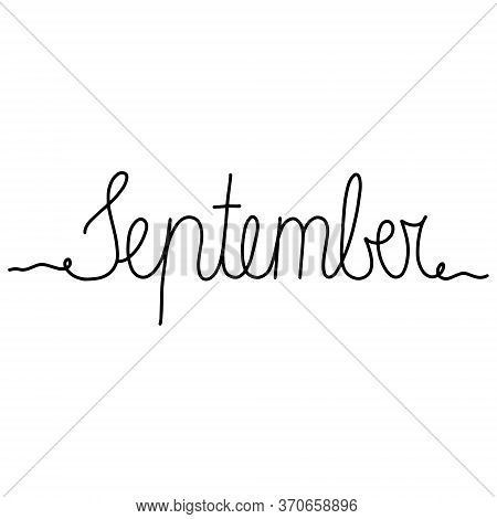 Hand Drawn Lettering Phrase September. Month September For Calendar. Ink Brush Lettering For Winter