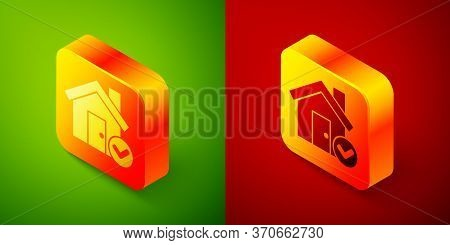 Isometric House With Check Mark Icon Isolated On Green And Red Background. Real Estate Agency Or Cot