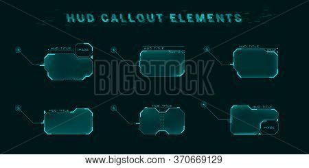 Callout Screen Interface In Hud Style. Set Of Futuristic User Screen Interfaces. Modern Digital Layo