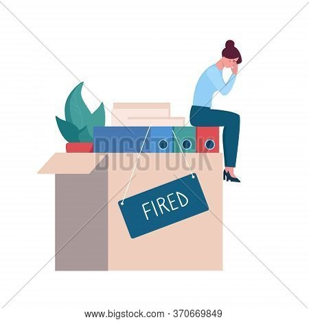 Fired Woman Crying In The Office On The Box With Things, Depression. Job Loss Due To Crisis, Contrac