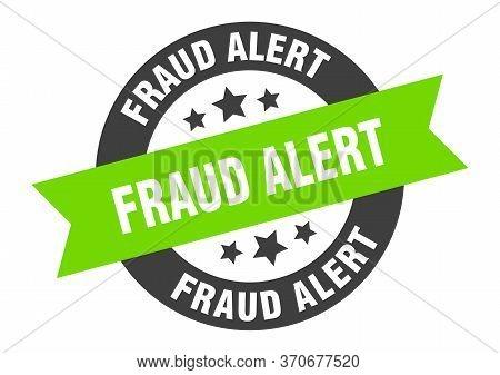Fraud Alert Sign. Fraud Alert Black-green Round Ribbon Sticker