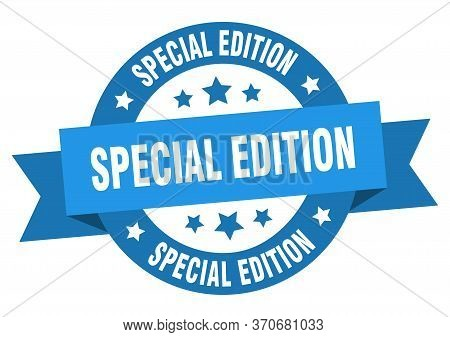 Special Edition Ribbon. Special Edition Round Blue Sign. Special Edition