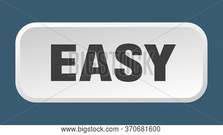 Easy Button. Easy Square 3d Push Button
