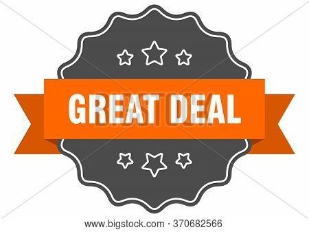 Great Deal Isolated Seal. Great Deal Orange Label. Great Deal