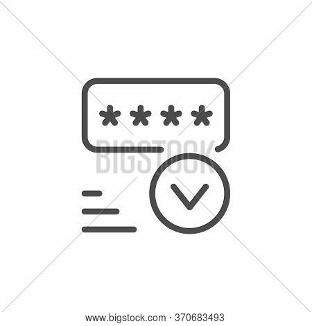 Approved Security Line Outline Icon Isolated On White. Privacy, Data, Password Protection And Approv