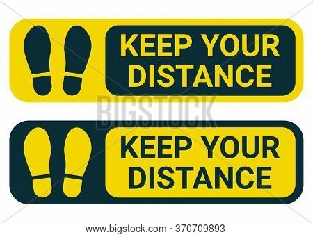 Keep Your Distance, Yellow Sign. People Keeping Social Distance For Prevent Virus Icon. Infection Ri
