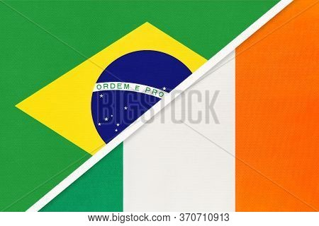 Republic Of Brazil And Ireland, Symbol Of Two National Flags From Textile. Relationship, Partnership