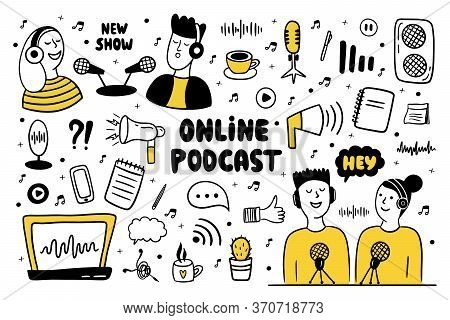 Podcast Show Doodle Set. Men And Women Making Podcast. Hand Drawn Vector Illustration With Different